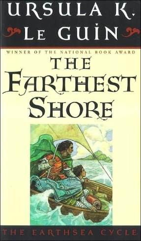 The Farthest Shore by Ursula K. LeGuin