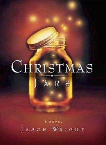 Christmas Jars by Jason F. Wright