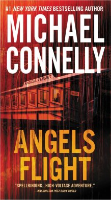Angel's Flight by Michael Connelly