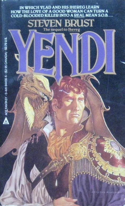Yendi by Steven Brust