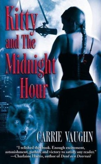 Kitty and the Midnight Hour by Carrie Vaughan